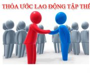 nhung-dieu-doanh-nghiep-can-biet-ve-thoa-uoc-lao-dong-tap-the